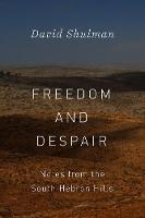 Freedom and Despair: Notes from the...