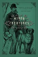 Minor Creatures: Persons, Animals, ...