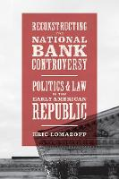 Reconstructing the National Bank...
