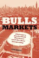 Bulls Markets: Chicago's Basketball...