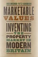 Marketable Values: Inventing the...