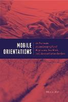 Mobile Orientations: An Intimate...