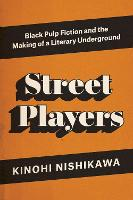 Street Players: Black Pulp Fiction ...