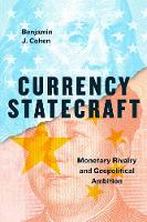 Currency Statecraft: Monetary Rivalry...