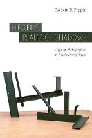 Hegel's Realm of Shadows: Logic as...