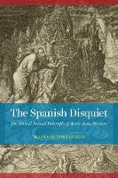 The Spanish Disquiet: The Biblical...