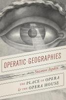 Operatic Geographies: The Place of...