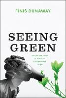 Seeing Green: The Use and Abuse of...