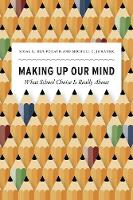 Making Up Our Mind: What School ...