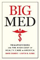 Big Med: Megaproviders and the High...