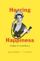 Hearing Happiness: Deafness Cures in...