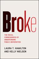 Broke: The Racial Consequences of...