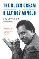 The Blues Dream of Billy Boy Arnold