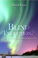 Blind Evolution: The Nature of...
