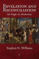 Revelation and Reconciliation: An...
