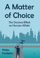 A Matter of Choice: The Effects of...