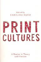Print Cultures: A Reader in Theory ...