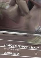 London's Olympic Legacy: The Inside...