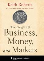 The Origins of Business, Money, and...