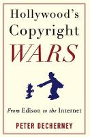 Hollywood's Copyright Wars: From...