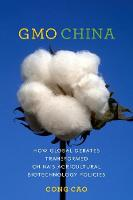 GMO China: How Global Debates...