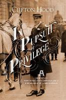 In Pursuit of Privilege: A History of...