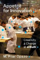Appetite for Innovation: Creativity...