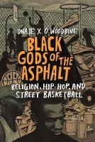 Black Gods of the Asphalt: Religion,...