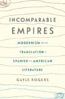 Incomparable Empires: Modernism and...