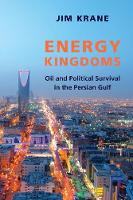 Energy Kingdoms: Oil and Political...
