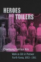 Heroes and Toilers: Work as Life in...