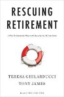 Rescuing Retirement: A Plan to...