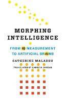 Morphing Intelligence: From IQ...