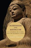 Buddhism and Medicine: An Anthology ...