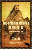 The Original Meaning of the Yijing:...