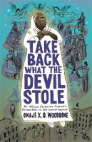 Take Back What the Devil Stole: An...