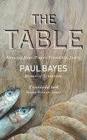 The Table: Knowing Jesus: Prayer,...
