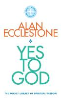 Yes to God: The Pocket Library of...