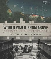 World War II from Above: A History in...