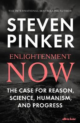 Enlightenment Now: The Case for...