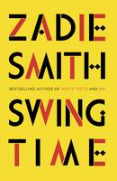 Swing Time: LONGLISTED for the Man...