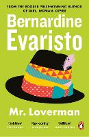 Book cover for Mr Loverman: From the Booker prize-winning author of Girl, Woman, Other