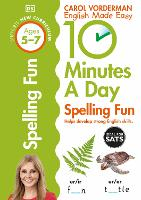 10 Minutes a Day Spelling Fun Ages ...