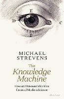 The Knowledge Machine: How an...