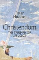 Christendom: The Triumph of a Religion