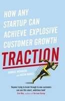 Traction: How Any Startup Can Achieve...