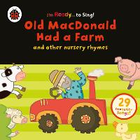 Old MacDonald Had a Farm and Other...