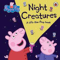 Peppa Pig: Night Creatures: A...