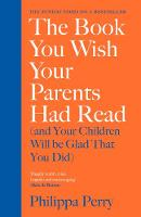 The Book You Wish Your Parents Had...