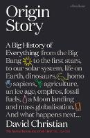 Origin Story: A Big History of...